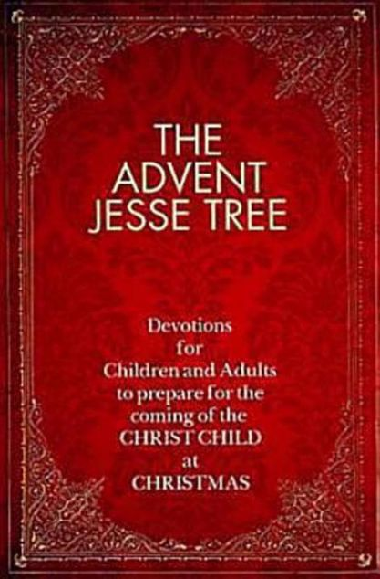Picture of The Advent Jesse Tree: Devotions for Children and Adults to Prepare for the Coming of the Christ Child at Christmas