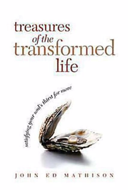 Picture of Treasures of the Transformed Life 40 Day Reading Book: Satisfying Your Soul's Thirst for More