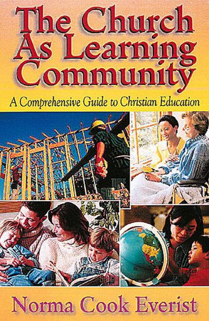 Picture of The Church As Learning Community: A Comprehensive Guide to Christian Education