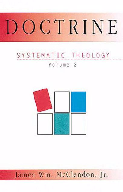 Picture of Systematic Theology Volume 2: Doctrine
