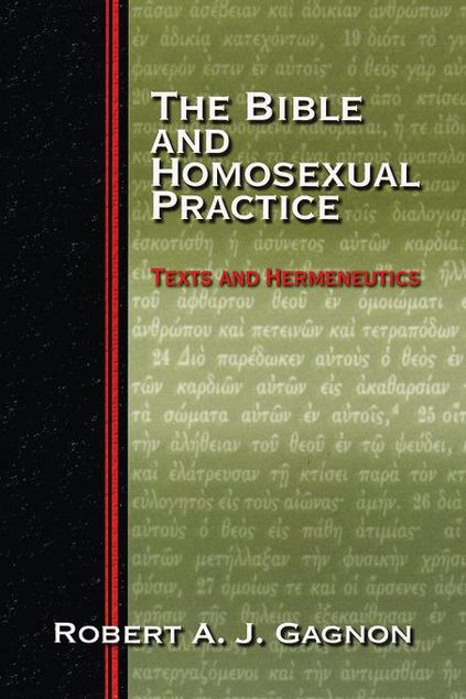 Picture of The Bible and Homosexual Practice: Texts and Hermeneutics
