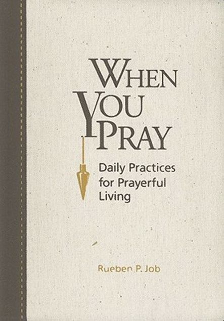 Picture of When You Pray: Daily Practices for Prayerful Living