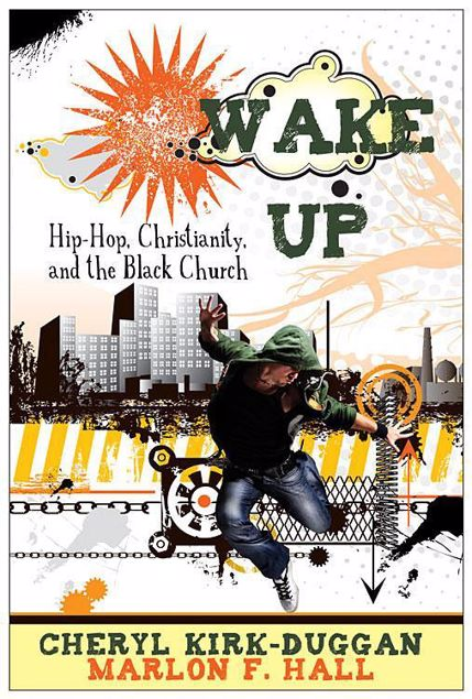 Picture of Wake Up: Hip Hop Christianity and the Black Church