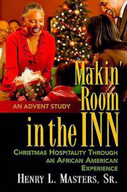 Picture of Makin' Room in the Inn: Christmas Hospitality Through an African American Experience
