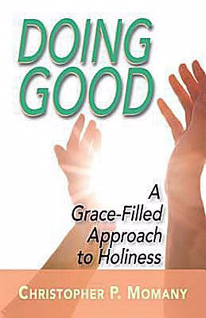 Picture of Doing Good: A Grace-Filled Approach to Holiness
