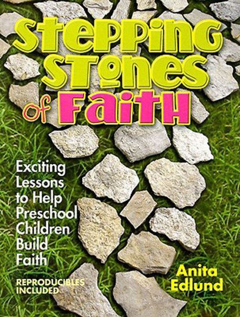 Picture of Stepping Stones of Faith: Exciting Lessons to Help Preschool Children Build Faith