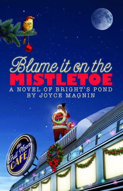 Picture of Blame It On The Mistletoe: A Novel of Bright's Pond