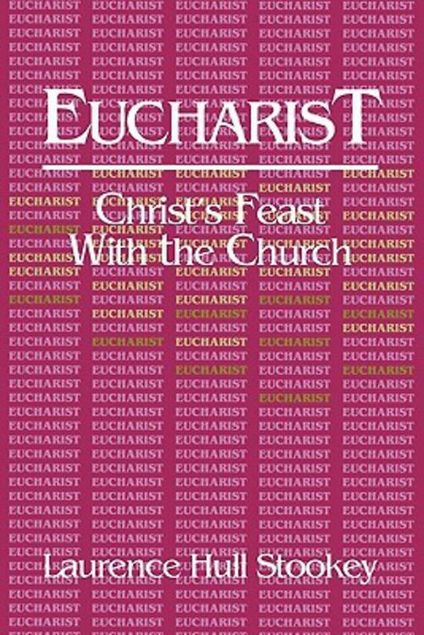 Picture of Eucharist: Christ's Feast with the Church