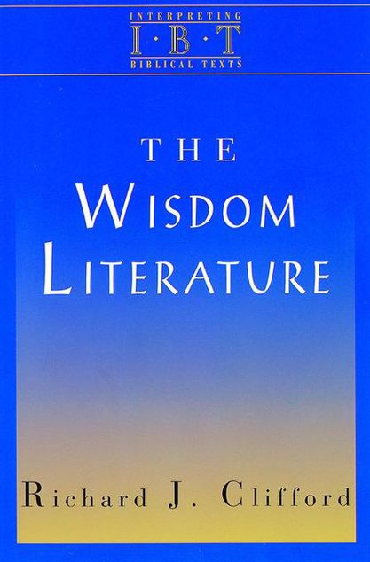 Picture of The Wisdom Literature: Interpreting Biblical Texts Series