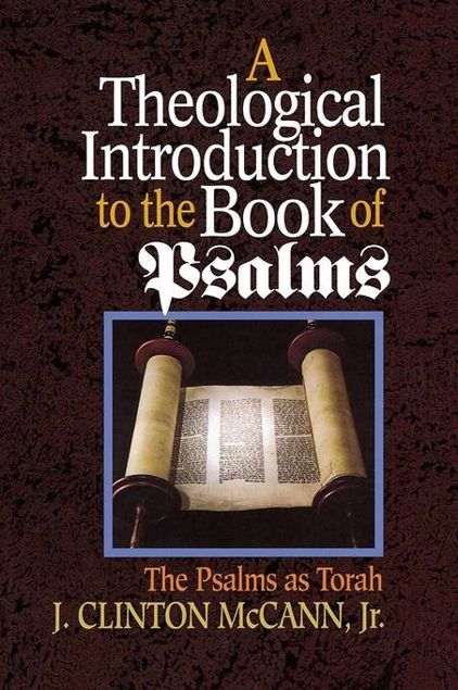 Picture of A Theological Introduction to the Book of Psalms: The Psalms as Torah