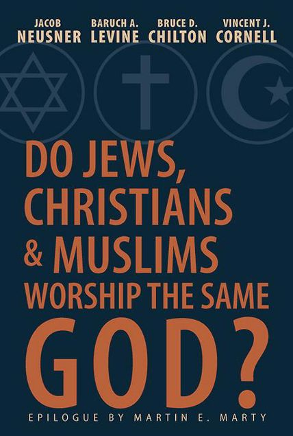 Picture of Do Jews, Christians, and Muslims Worship the Same God?