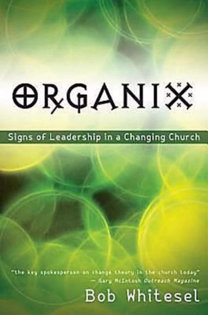 Picture of Organix: Signs of Leadership in a Changing Church