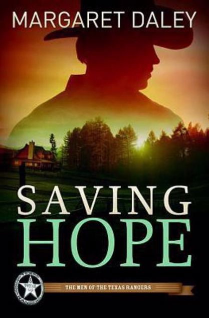 Picture of Saving Hope: Men of the Texas Rangers Book 1