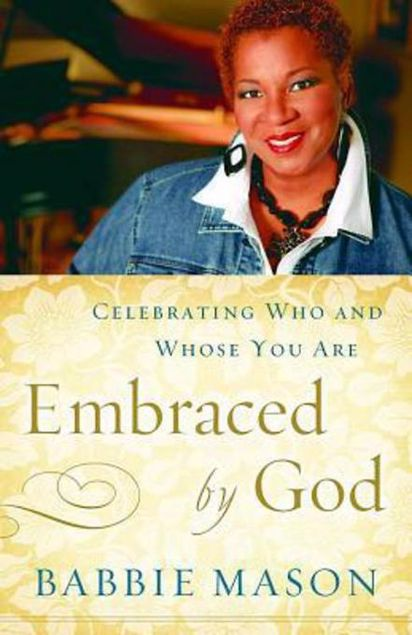 Picture of Embraced by God: Celebrating Who & Whose You Are
