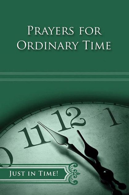 Picture of Just in Time! Prayers for Ordinary Time
