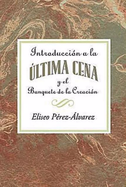 Picture of Introduccion a la Ultima Cena Aeth: Introduction to the Last Supper Spanish Aeth Epub