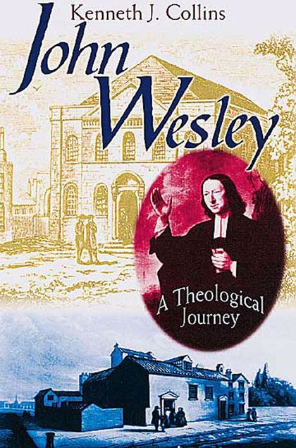 Picture of John Wesley: A Theological Journey