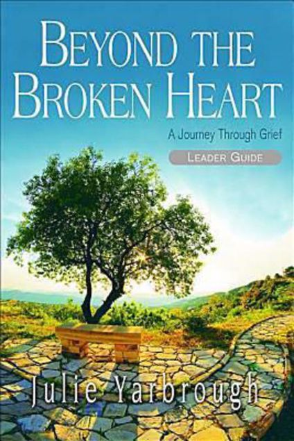Picture of Beyond the Broken Heart: Leader Guide: A Journey Through Grief