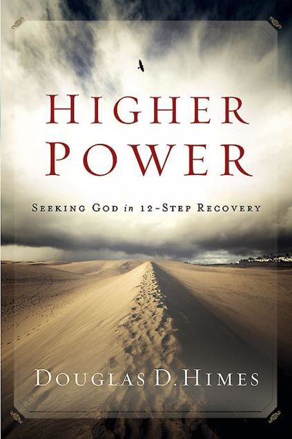 Picture of Higher Power: Seeking God in 12 Step Recovery