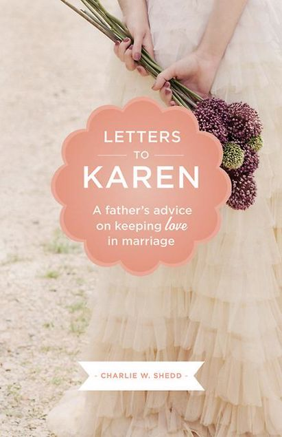 Picture of Letters to Karen: A Father's Advice On Keeping Love in Marriage