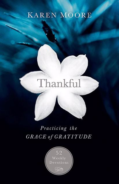 Picture of Thankful: Practicing the Grace of Gratitude: 52 Weekly Devotions