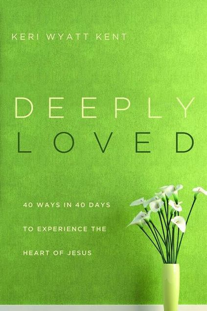 Picture of Deeply Loved: 40 Ways in 40 Days to Experience the Heart of Jesus
