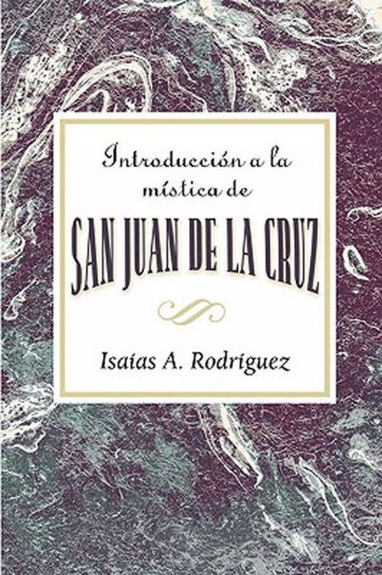 Picture of Introduccion a la mistica de San Juan de la Cruz AETH: An Introduction to the Mysticism of St. John of the Cross AETH (Spanish) - eBook [ePub]