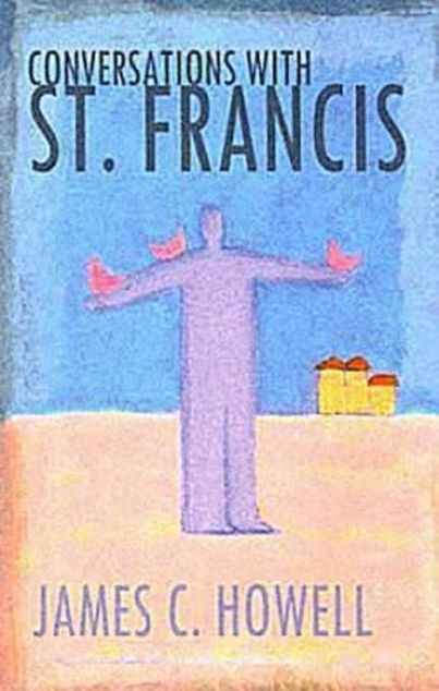 Picture of Conversations with St. Francis