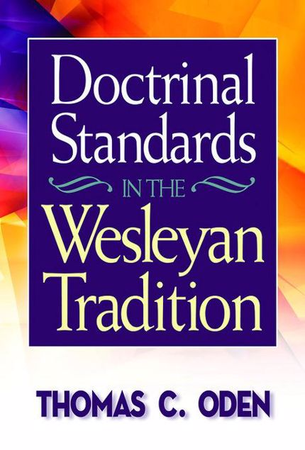 Picture of Doctrinal Standards in the Wesleyan Tradition: Revised Edition