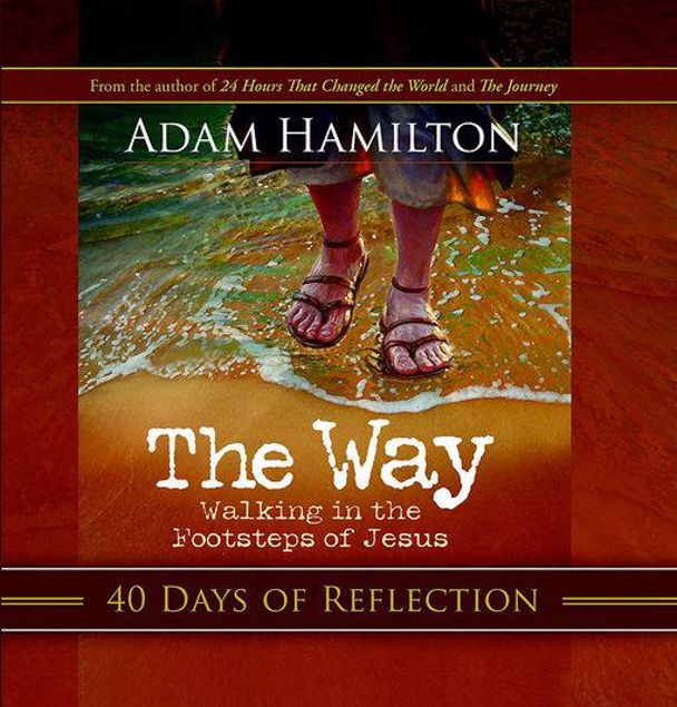 Picture of The Way: 40 Days of Reflection: Walking in the Footsteps of Jesus