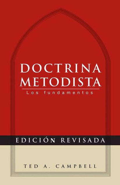 Picture of Doctrina Metodista: Los Fundamentos