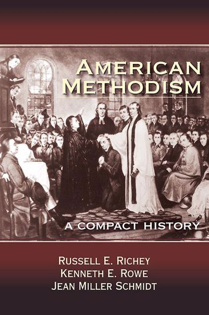Picture of American Methodism: A Compact History