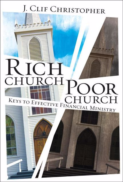 Picture of Rich Church, Poor Church: Keys to Effective Financial Ministry