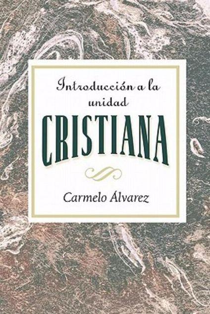 Picture of Introduccion a la Unidad Cristiana AETH: Introduction to Christian Unity Spanish