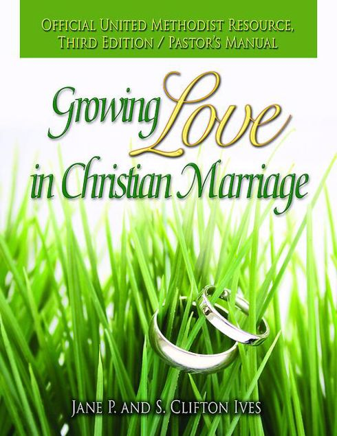 Picture of Growing Love in Christian Marriage Third Edition - Pastor's Manual: 2012 Revision
