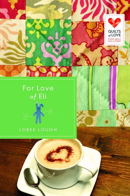 Picture of For Love of Eli: Quilts of Love Series