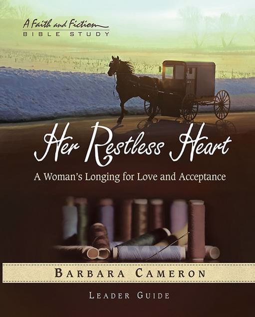 Picture of Her Restless Heart - Women's Bible Study Leader Guide: A Woman's Longing for Love and Acceptance