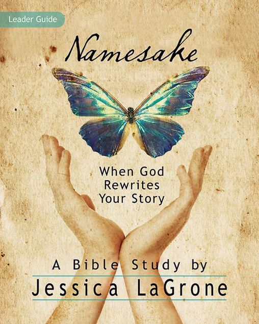 Picture of Namesake: Women's Bible Study Leader Guide: When God Rewrites Your Story
