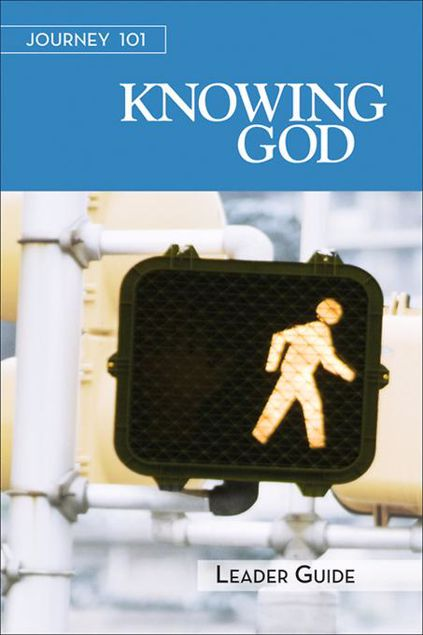 Picture of Journey 101: Knowing God Leader Guide: Steps to the Life God Intends