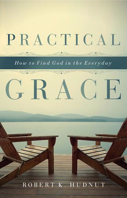 Picture of Practical Grace: How to Find God in the Everyday