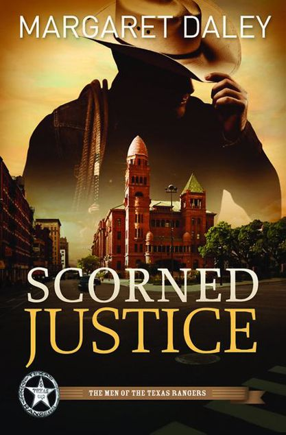 Picture of Scorned Justice: The Men of Texas Rangers Series #3