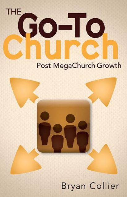 Picture of The Go-To Church: Post MegaChurch Growth