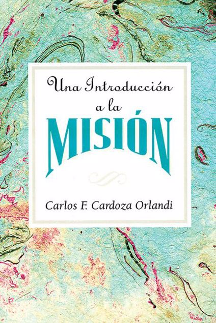 Picture of Una Introduccion a la Mision AETH: An Introduction to Missions Spanish