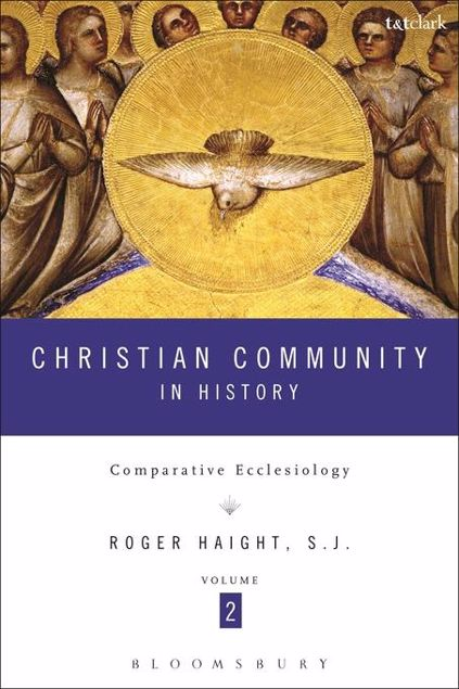 Picture of Christian Community in History Volume 2: Comparative Ecclesiology