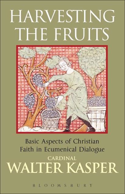 Picture of Harvesting the Fruits: Basic Aspects of Christian Faith in Ecumenical Dialogue