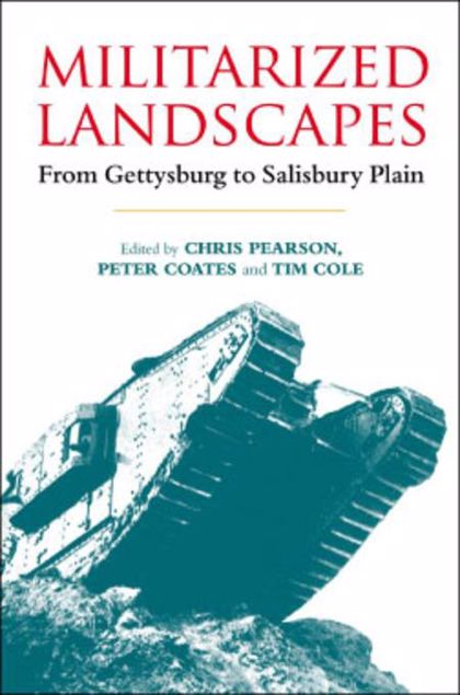 Picture of Militarized Landscapes: From Gettysburg to Salisbury Plain