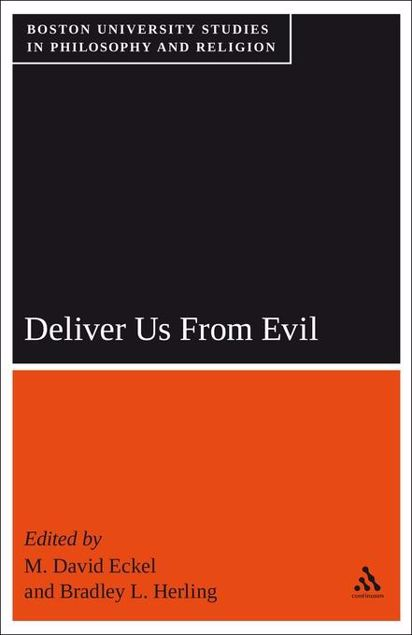 Picture of Deliver Us from Evil: Boston University Studies in Philosophy and Religion
