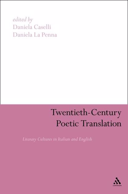 Picture of Twentieth-Century Poetic Translation: Literary Cultures in Italian and English