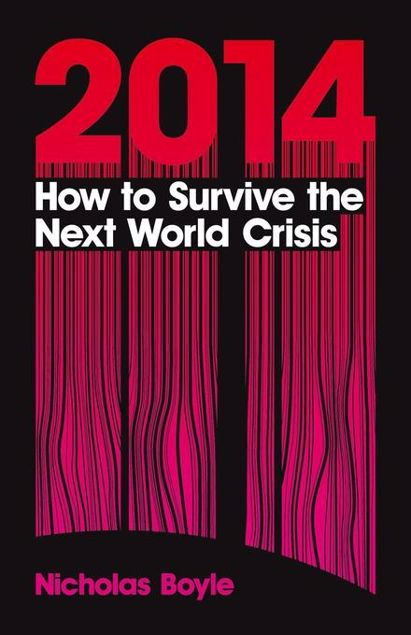 Picture of 2014: How to Survive the Next World Crisis