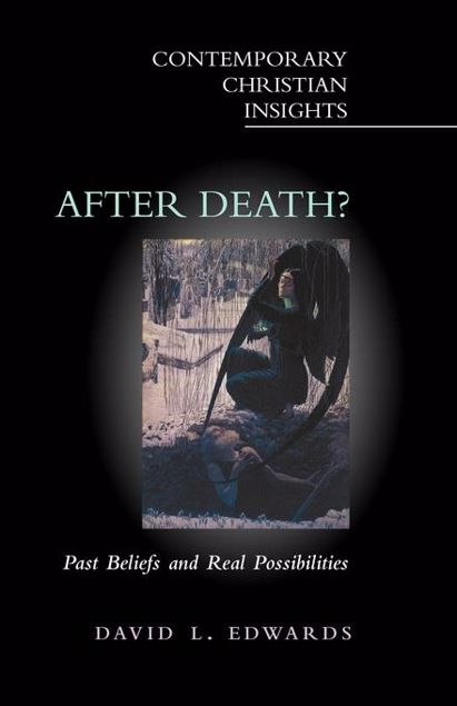 Picture of After Death?: Past Beliefs and Real Possibilities